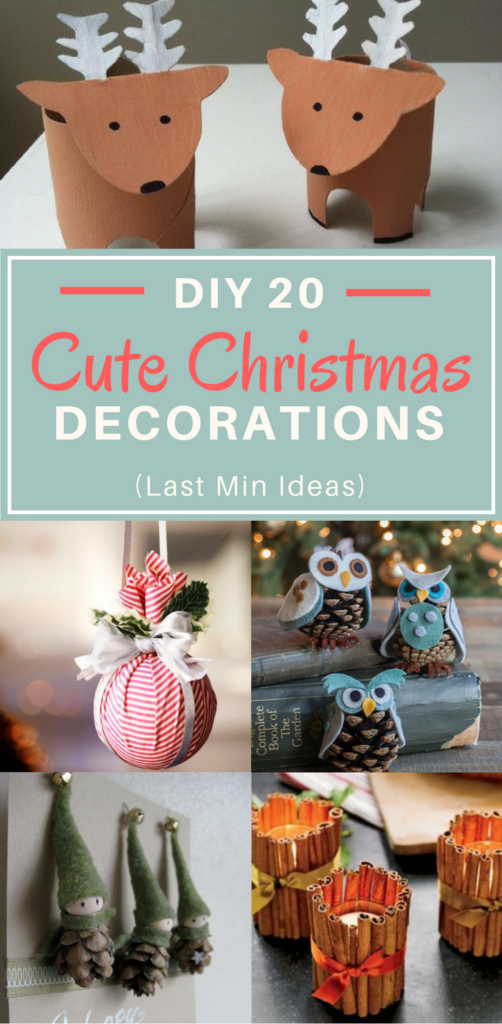 DIY 20 Cute Christmas Decorations (Quick Last Min Ideas)