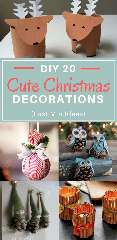 Diy 20 Cute Christmas Decorations Quick Last Min Ideas